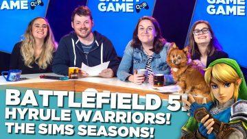 Battlefield 5! Hyrule Warriors! The Sims Seasons! | Gamey Gamey Game