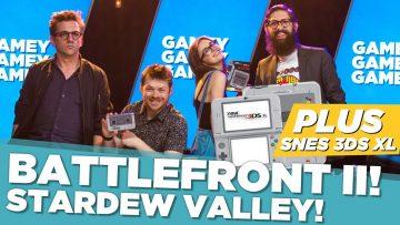 Battlefront II! Stardew Valley! SNES 3DS XL!