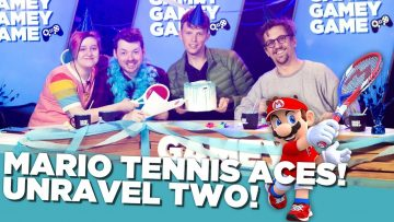 Mario Tennis Aces! Unravel 2! | Gamey Gamey Game